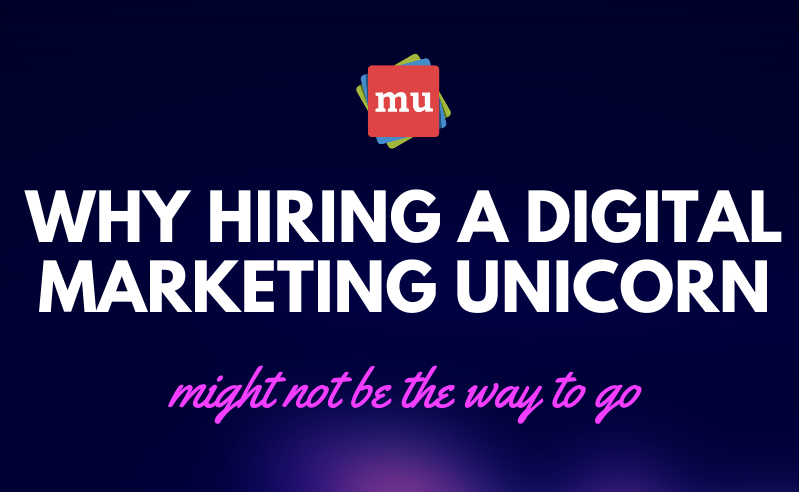 Infographic: Hiring digital marketing unicorns might not be the way to go
